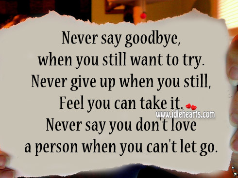 Never give up when you still feel you can take it. Image