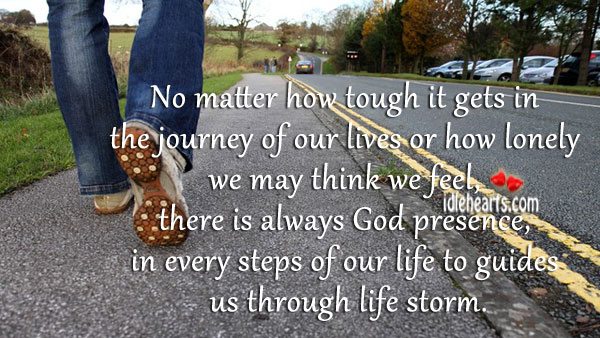 No matter how tough it gets in the journey of our lives Image