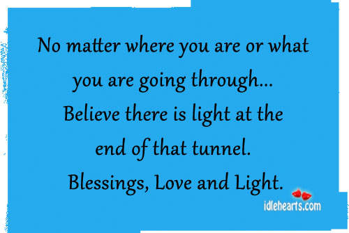 No Matter Where You Are Or What You Are Going Through….