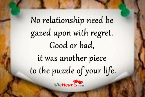 No Relationship Need Be Gazed Upon With Regret.