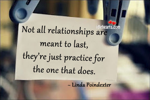 Not All Relationships Are Meant To Last…