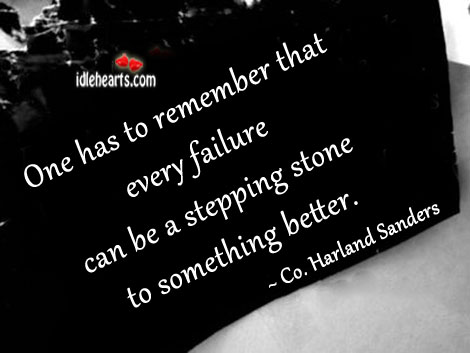 One has to remember that every failure can be Image