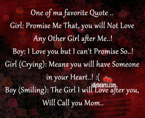 The girl I will love after you, will call you mom Image