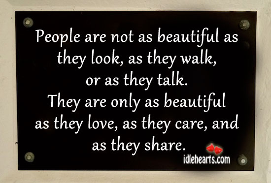 People Are Not As Beautiful As They Look…
