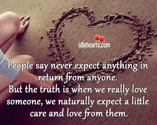 People say never expect anything in return from anyone. Image