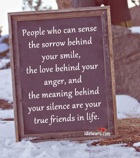 True friends can sense the sorrow behind your smile. Image
