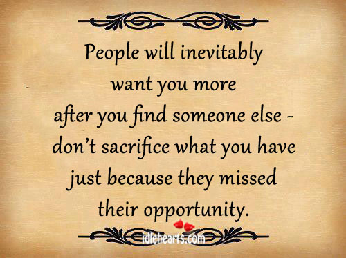 People Will Inevitably Want You More After You…