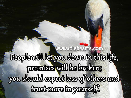 People Will Let You Down Quotes. QuotesGram