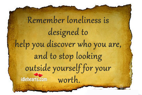Remember loneliness is designed to help Image