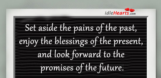 Set aside the pains of the past. Image