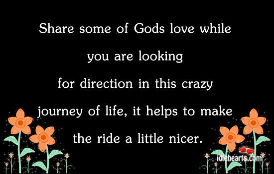 Share Some Of Gods Love While You Are Looking For Direction In…