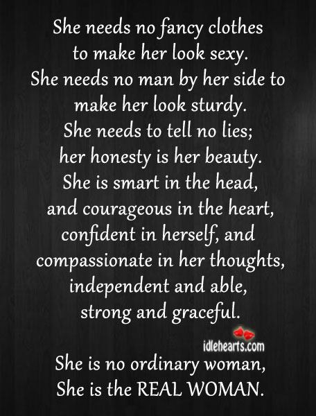 She Is The REAL WOMAN.
