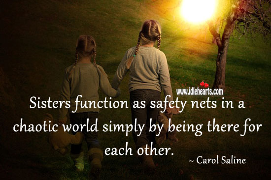 Sisters function as safety nets. Sister Quotes Image