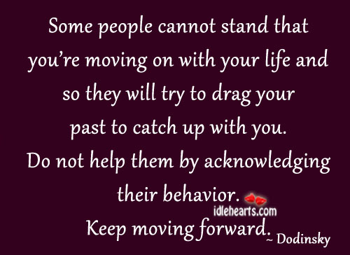 Some people cannot stand that you're moving. Image