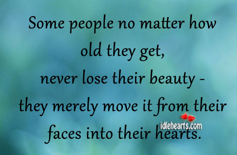 Some people no matter how old they get Image