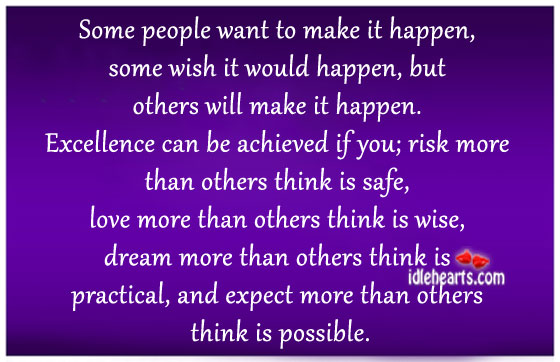 Expect More Than Others Think Is Possible.