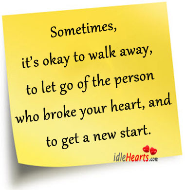 It's Okay To Walk Away and Let Go
