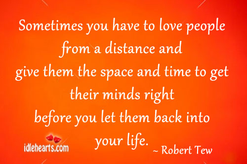Image, Back, Before, Distance, Get, Give, Into, Let, Life, Love, Minds, People, Right, Sometimes, Space, Their, Them, Time, To Love, You, Your