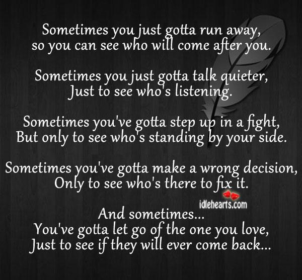 Sometimes You Just Gotta Run Away…