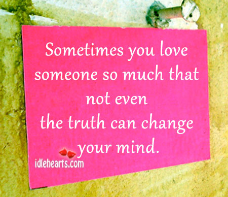 Sometimes you love someone so much that not Image