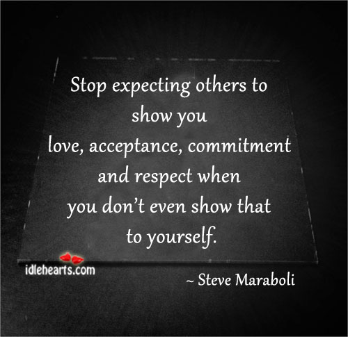 Image, Stop expecting others to show you love