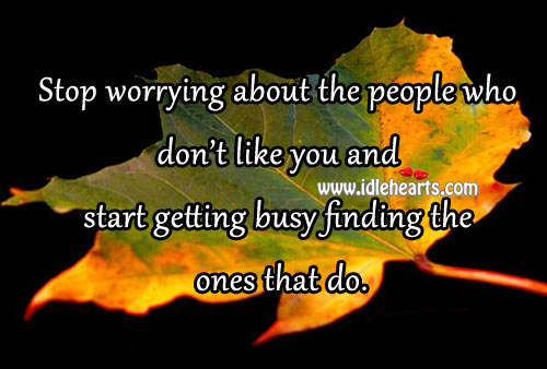 Start Getting Busy Finding The Ones That Do.