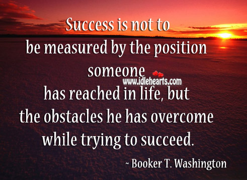 Image, Success is not measured by the position.