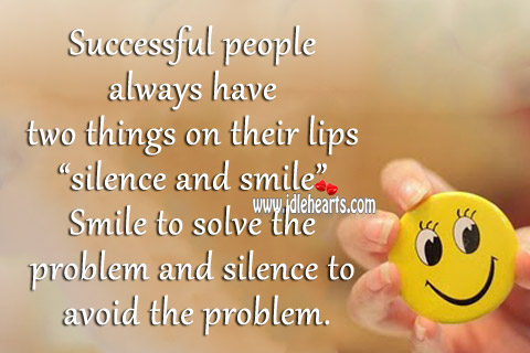 Successful people always have two things on their lips Image