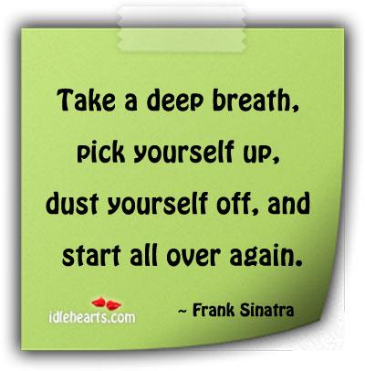 Breath, Dust, Inspirational, Pick, Start
