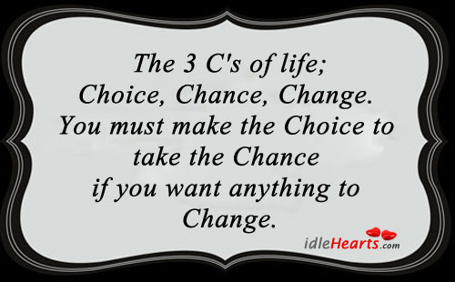 Image, The 3 c's of life