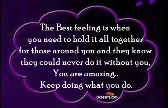 Best, Feeling, Hold, Love, Need, Never, Together