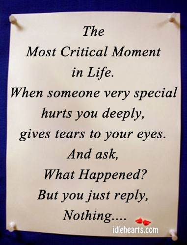 The Most Critical Moment In Life.