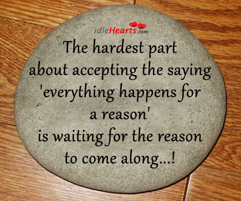 Image about Everything happens for a reason