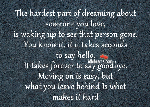 The Hardest Part Of Dreaming About Someone You Love…