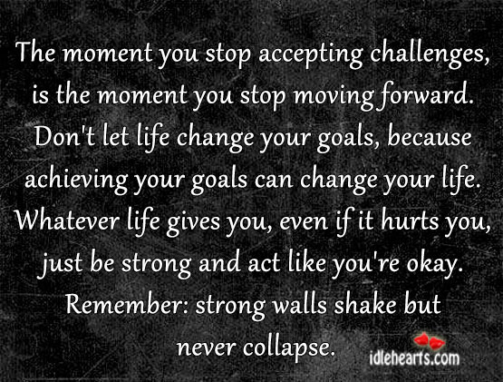 Remember: strong walls shake but never collapse. Image