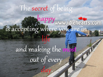 The Secret Of Being Happy.