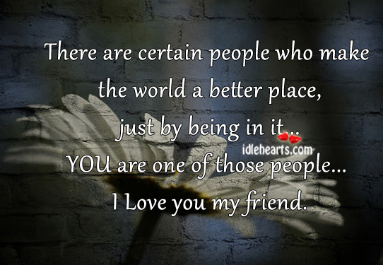 Dedicated To All Of You, My Friends….