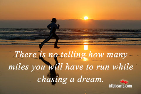 There Is No telling How Many Miles You Will…..