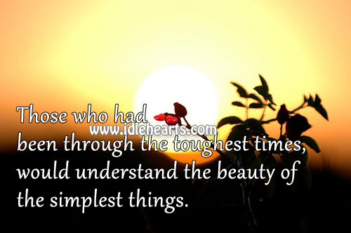 The Real Beauty Is In Simple Things.