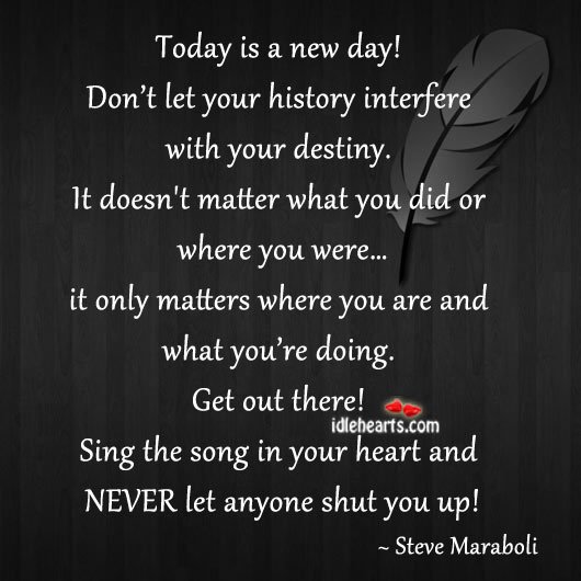 Today Is A New Day!!!