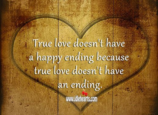 Image, True love doesn't have a happy ending