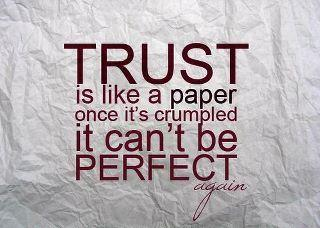 Trust is Like a Paper…