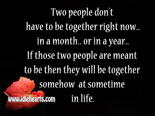 Two People Don't Have To Be Together Right Now