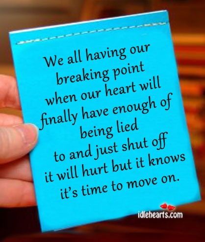 We All having Our Breaking Point When Our…