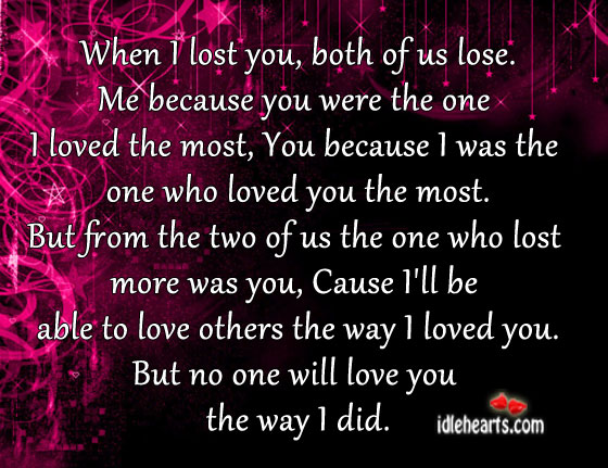 When I Lost You, Both Of Us Lose…