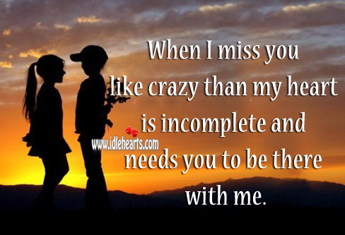When I miss you like crazy than my heart Image