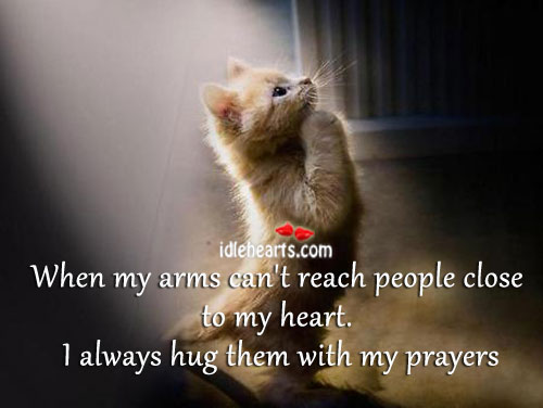 When my arms can't reach people close to my heart. Image