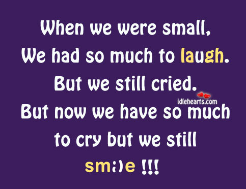 When we were small, we had so much to laugh Image
