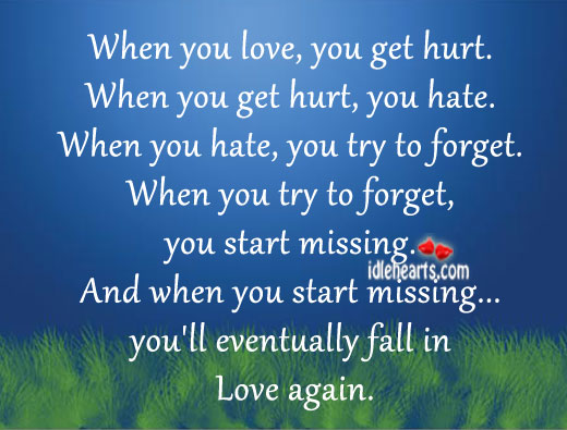 You'll Eventually Fall In Love Again…