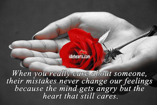 When You Really Care About Someone, Their Mistakes….